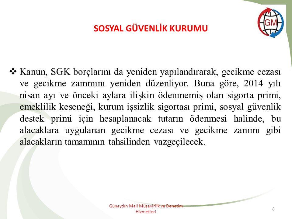 8  Kanun, SGK borçlarını da yeniden yapılandırarak, gecikme cezası ve gecikme zammını yeniden düzenliyor.