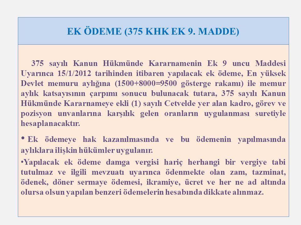 EK ÖDEME (375 KHK EK 9.