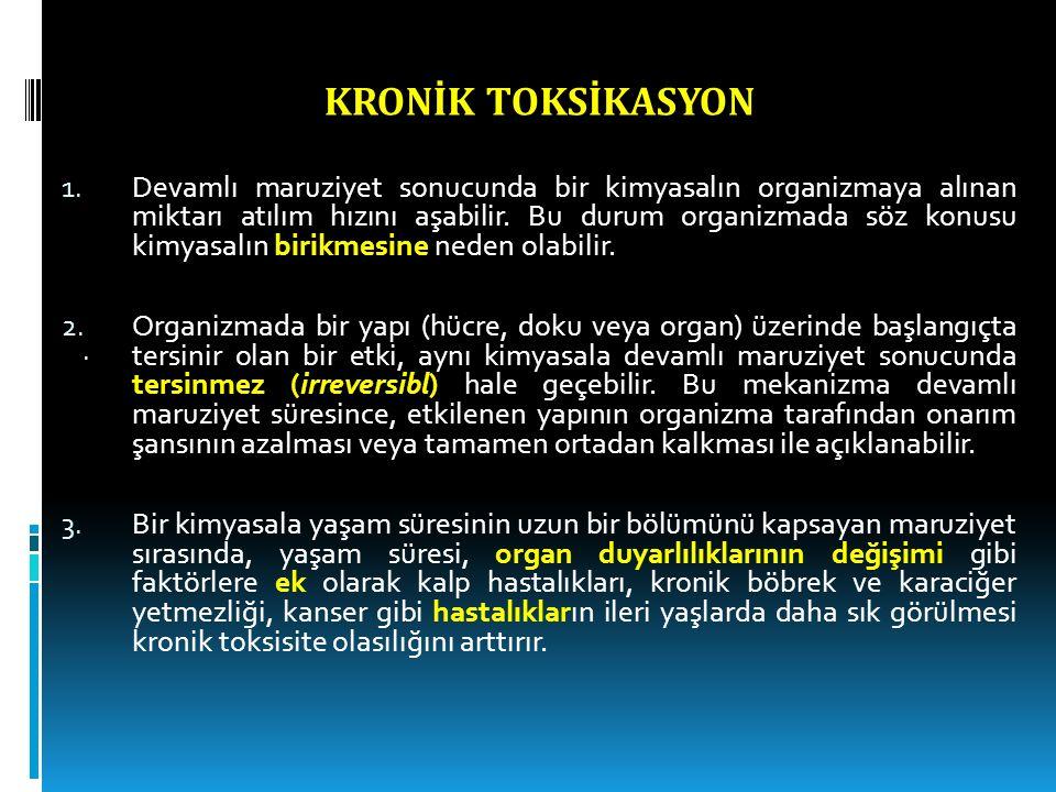 KRONİK TOKSİKASYON 1.