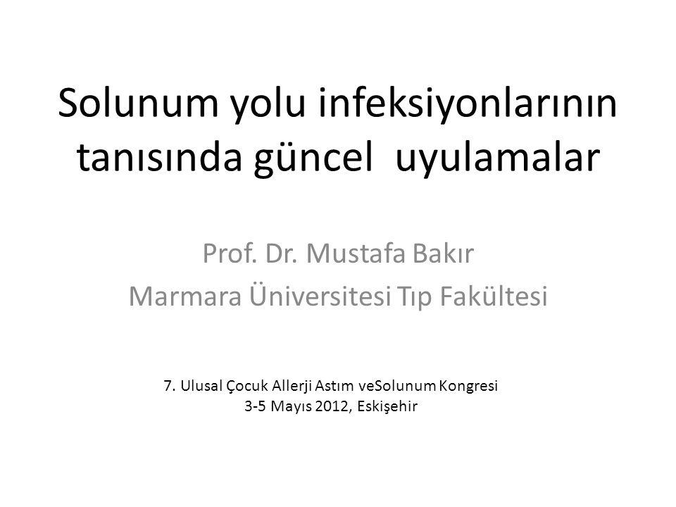 Solunum yolu infeksiyonlarının tanısında güncel uyulamalar Prof.