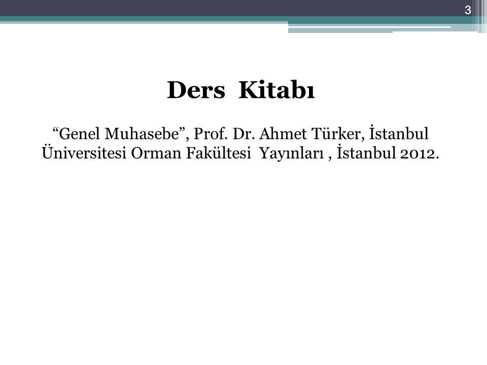 Ders Kitabı Genel Muhasebe , Prof. Dr.