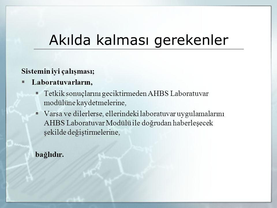 Akılda kalması gerekenler  Soru: Bu sistem, sadece AHBS ile mi çalışır.