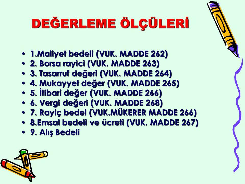 DEĞİŞTİRİLEN HÜKÜMLER GVK MÜK 80/6 (01/01/2007) Eski HükümYeni Hüküm 6.