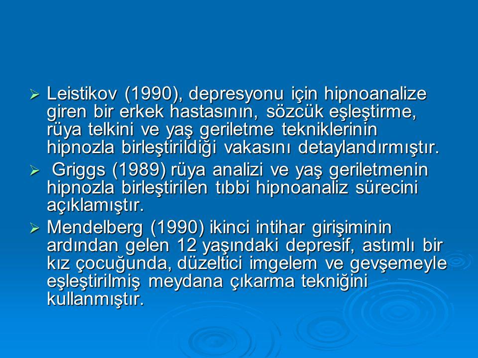 Leistikov (1990), depresyonu için hipnoanalize giren bir erkek hastasının, sözcük eşleştirme, rüya telkini ve yaş geriletme tekniklerinin hipnozla birleştirildiği vakasını detaylandırmıştır.