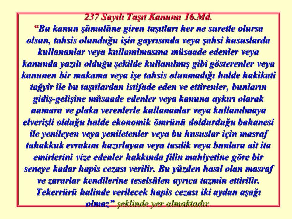 Kamu Görevlisinin Suçu Bildirmemesi ( TCK Md. 279) (1) Kamu adına soruşturma ve kovuşturmayı gerektiren bir suçun işlendiğini göreviyle bağlantılı ola