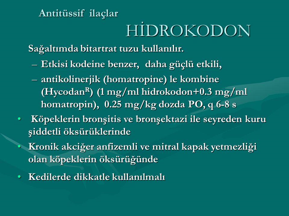 Antitüssif ilaçlar HİDROKODON Sağaltımda bitartrat tuzu kullanılır.