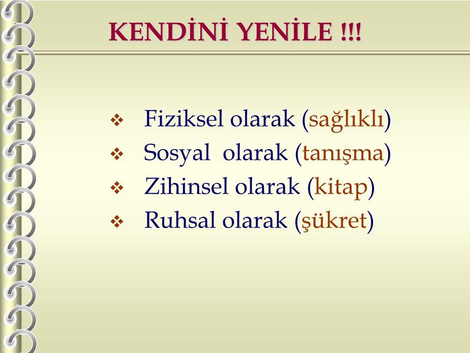 KENDİNİ YENİLE !!.