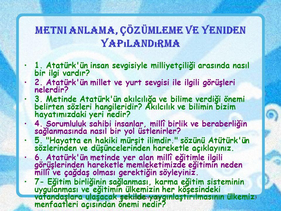 www.dilimce.com13 Metni Anlama, Çözümleme ve Yeniden Yap ı land ı rma 1.