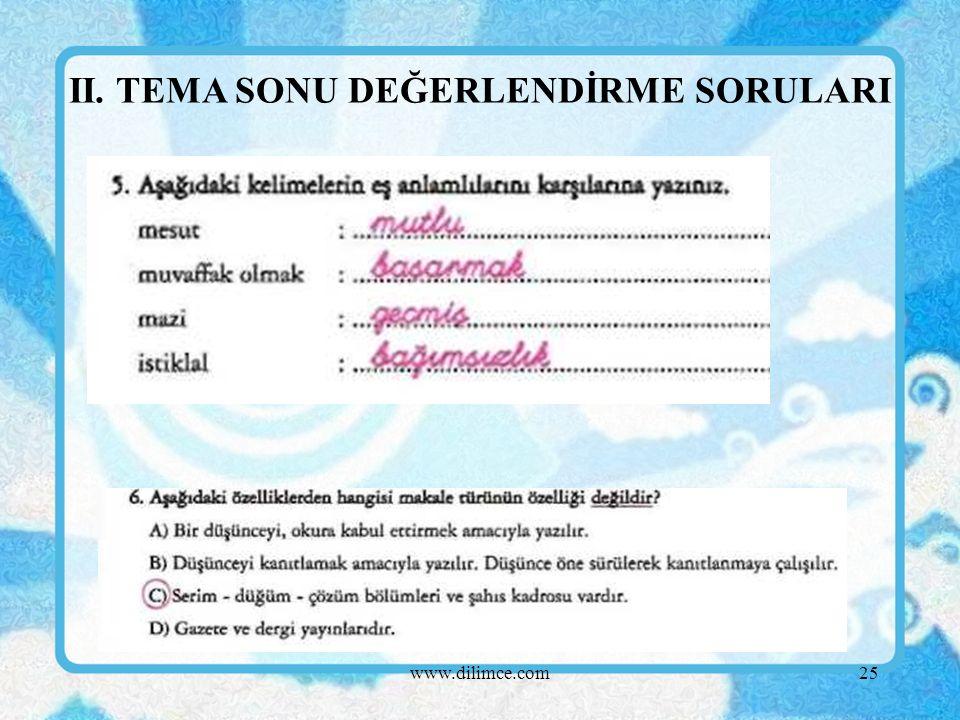 www.dilimce.com25 II. TEMA SONU DEĞERLENDİRME SORULARI