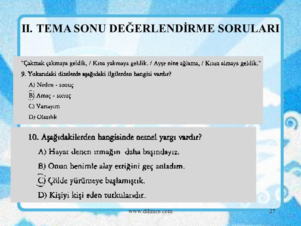 www.dilimce.com27 II. TEMA SONU DEĞERLENDİRME SORULARI