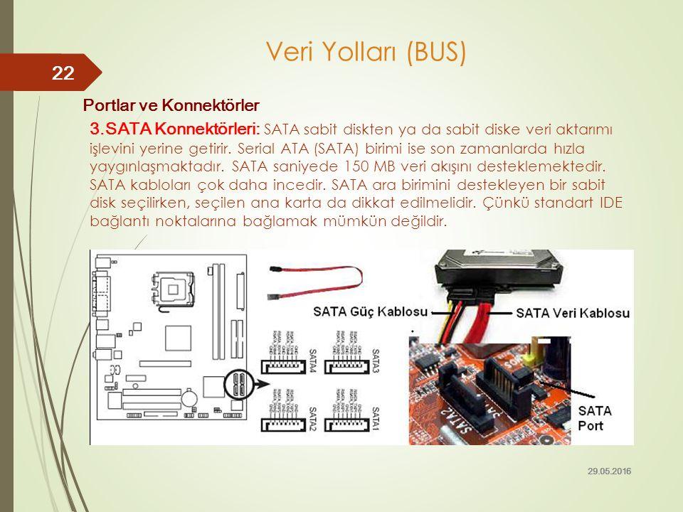 Portlar ve Konnektörler 3.SATA Konnektörleri: SATA sabit diskten ya da sabit diske veri aktarımı işlevini yerine getirir. Serial ATA (SATA) birimi ise