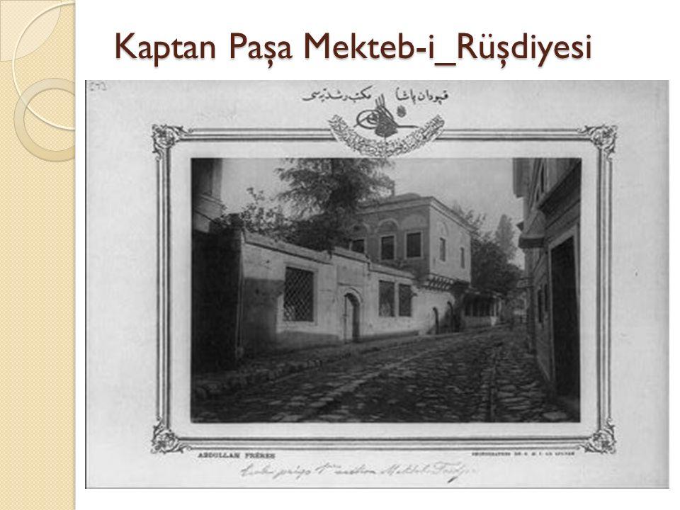 Kaptan Paşa Mekteb-i_Rüşdiyesi