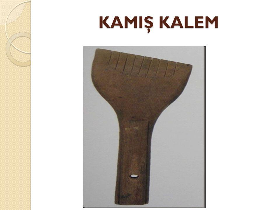 KAMIŞ KALEM