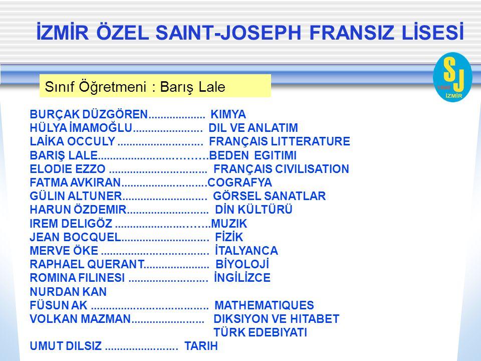İZMİR ÖZEL SAINT-JOSEPH FRANSIZ LİSESİ 10-B