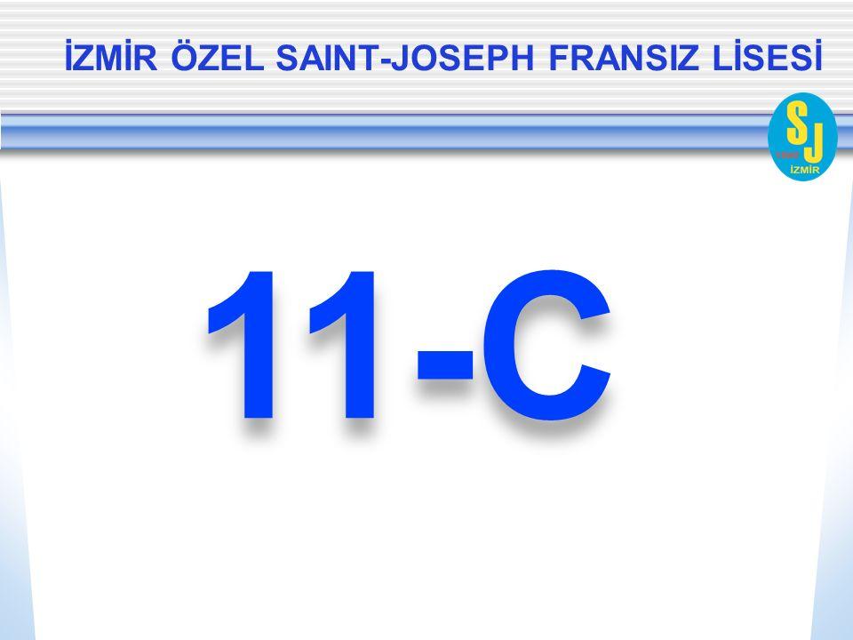 İZMİR ÖZEL SAINT-JOSEPH FRANSIZ LİSESİ 11-C