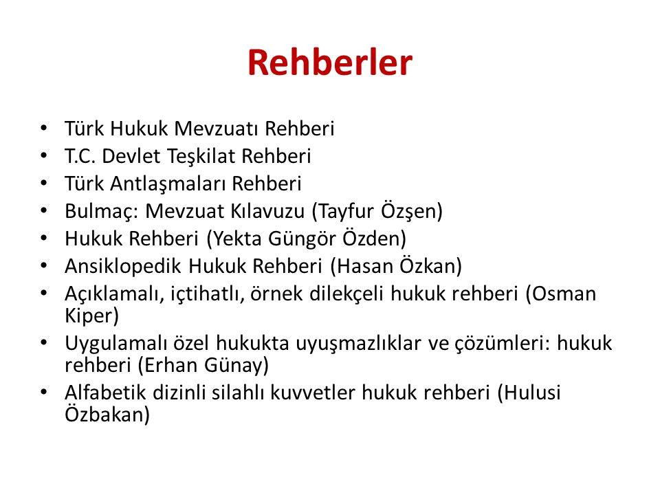 Rehberler Türk Hukuk Mevzuatı Rehberi T.C.