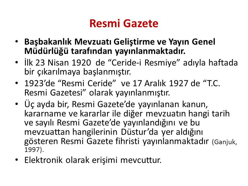 Resmi Gazete Başbakanlık Mevzuatı Geliştirme ve Yayın Genel Müdürlüğü tarafından yayınlanmaktadır.
