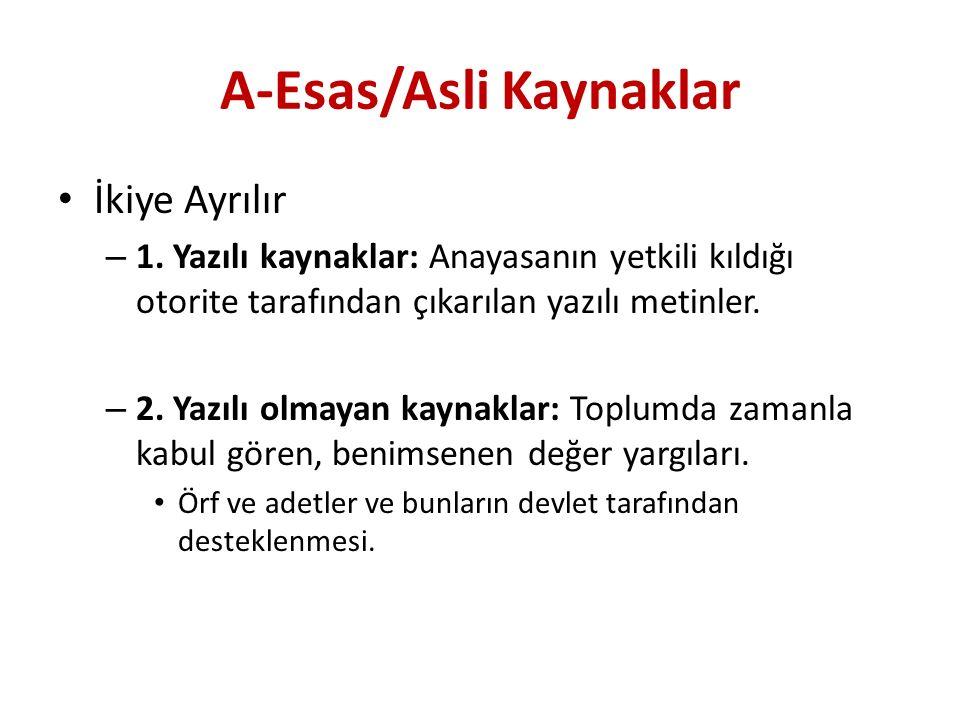 A-Esas/Asli Kaynaklar İkiye Ayrılır – 1.