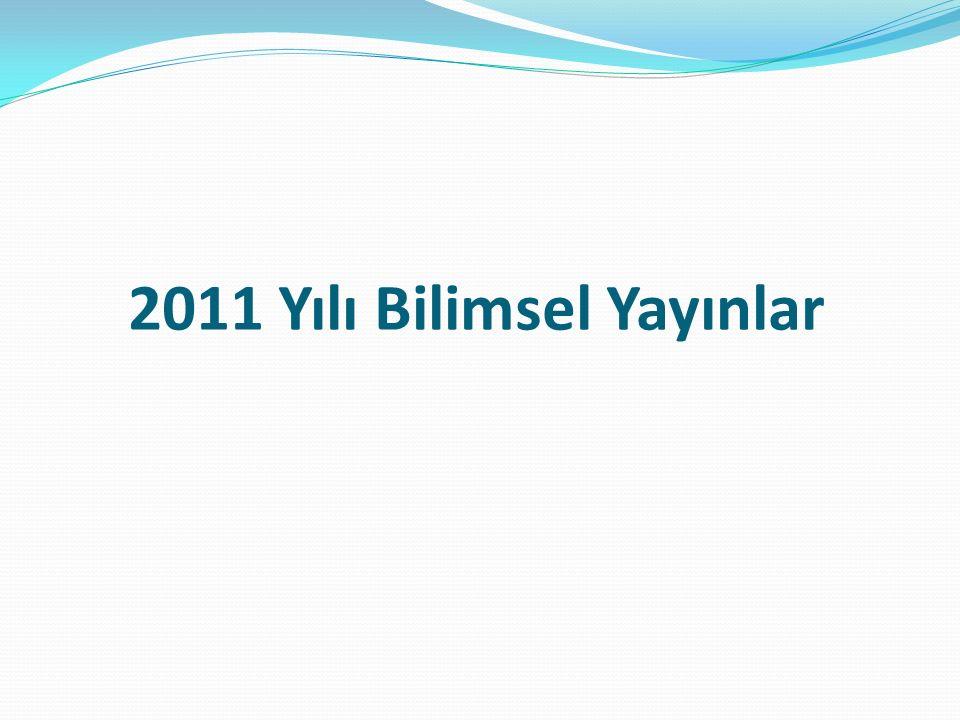2011 Yılı Bilimsel Yayınlar