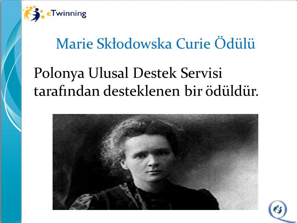 Marie Skłodowska Curie Ödülü Polonya Ulusal Destek Servisi tarafından desteklenen bir ödüldür.