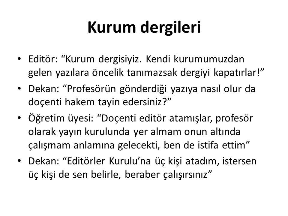 Kurum dergileri Editör: Kurum dergisiyiz.