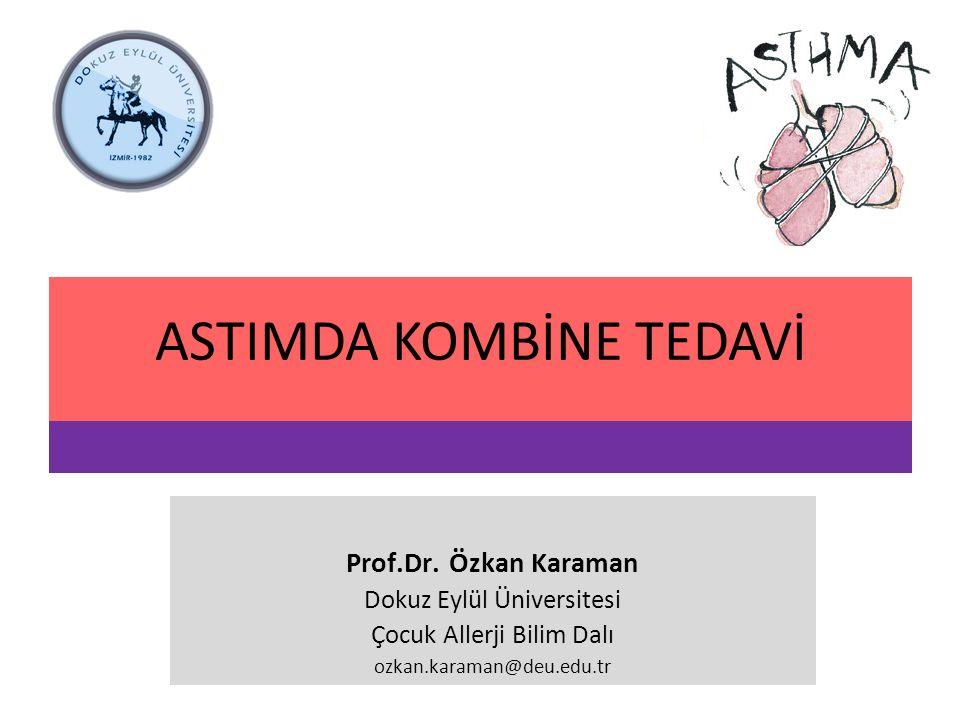 ASTIMDA KOMBİNE TEDAVİ Prof.Dr.