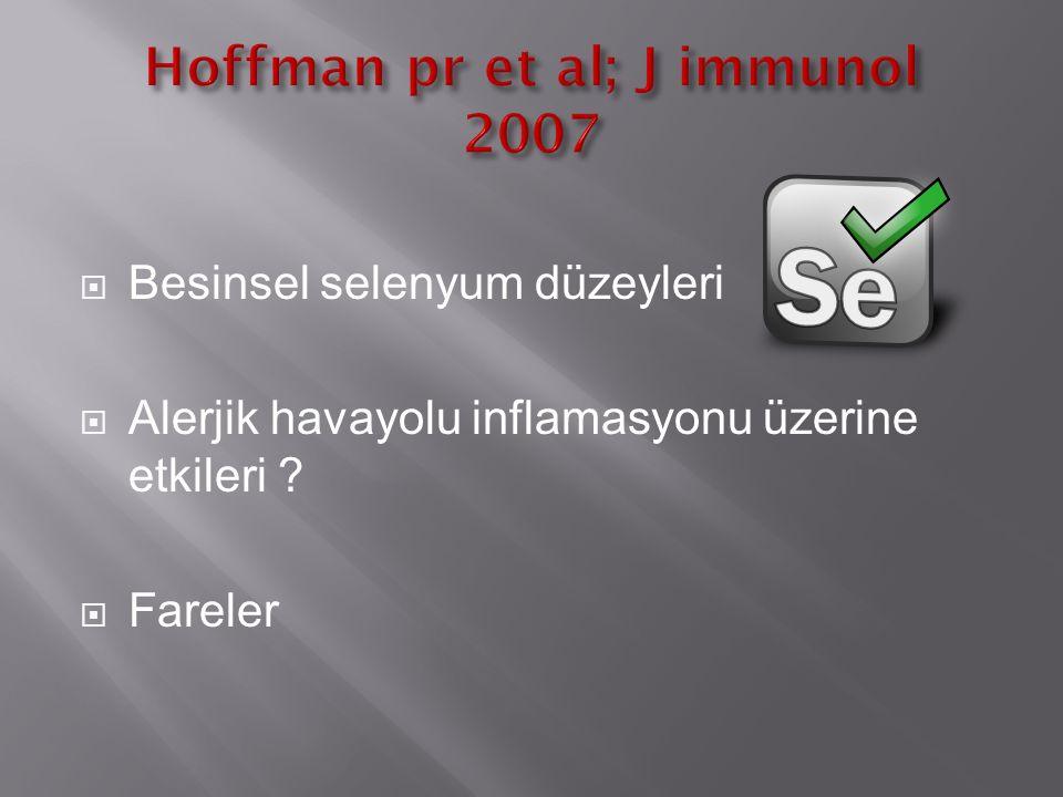  Besinsel selenyum düzeyleri  Alerjik havayolu inflamasyonu üzerine etkileri ?  Fareler