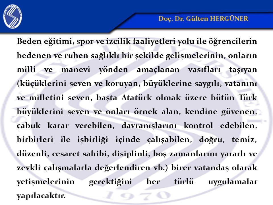 Beden eğitimi, spor ve izcilik faaliyetleri yolu ile öğrencilerin bedenen ve ruhen sağlıklı bir şekilde gelişmelerinin, onların milli ve manevi yönden amaçlanan vasıfları taşıyan (küçüklerini seven ve koruyan, büyüklerine saygılı, vatanını ve milletini seven, başta Atatürk olmak üzere bütün Türk büyüklerini seven ve onları örnek alan, kendine güvenen, çabuk karar verebilen, davranışlarını kontrol edebilen, birbirleri ile işbirliği içinde çalışabilen, doğru, temiz, düzenli, cesaret sahibi, disiplinli, boş zamanlarını yararlı ve zevkli çalışmalarla değerlendiren vb.) birer vatandaş olarak yetişmelerinin gerektiğini her türlü uygulamalar yapılacaktır.
