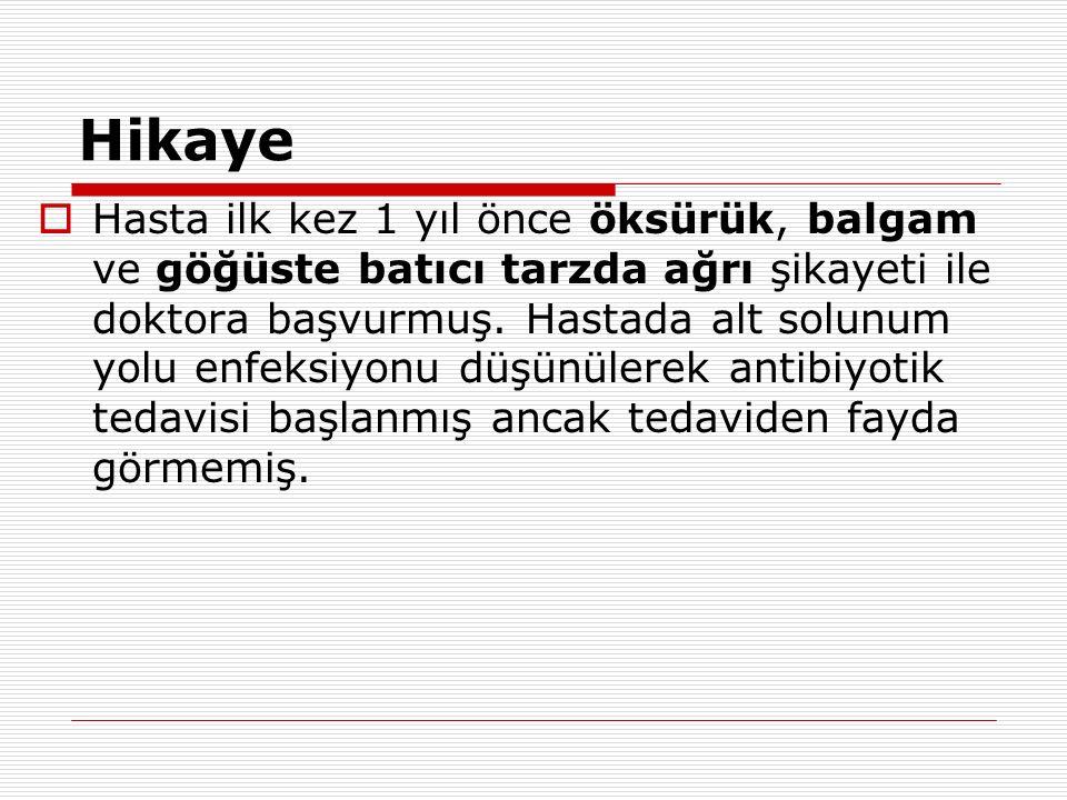 Atatürk EAH-ikinci yatış (09.2010)  Kİ Bx yapılmamış.