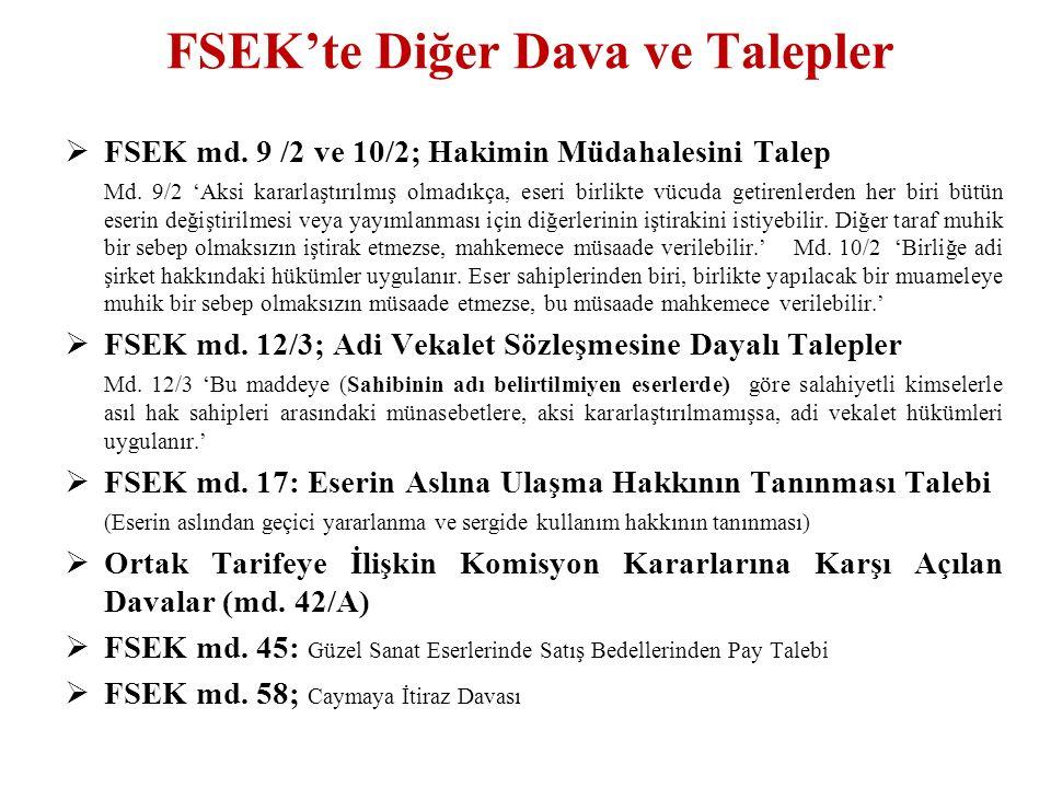 FSEK'te Diğer Dava ve Talepler  FSEK md. 9 /2 ve 10/2; Hakimin Müdahalesini Talep Md.