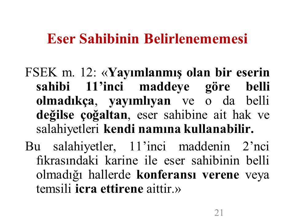 Eser Sahibinin Belirlenememesi FSEK m.