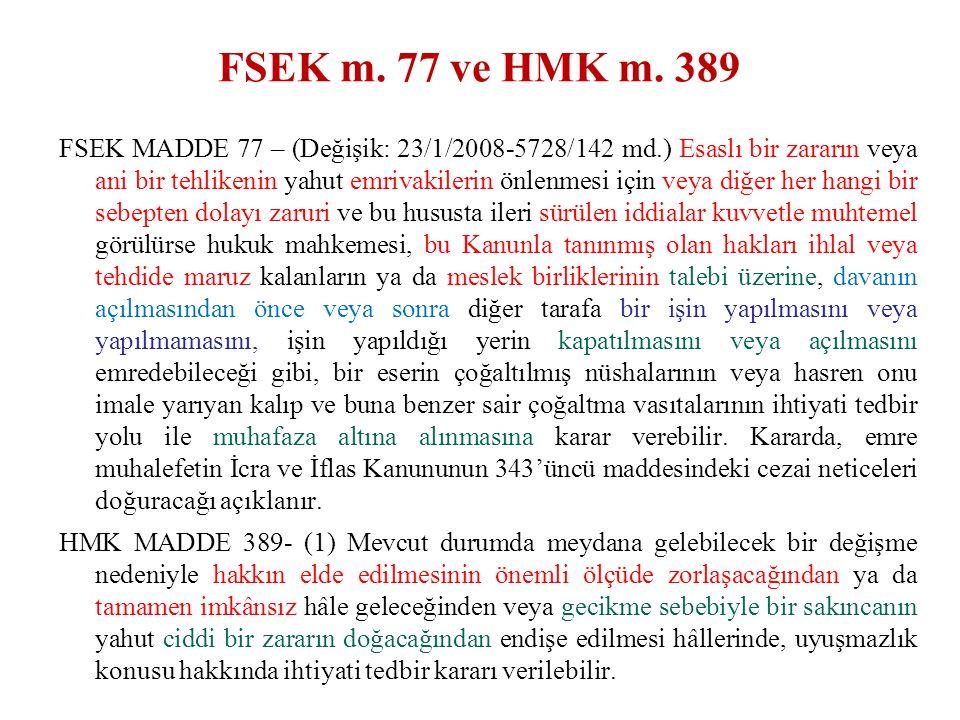 FSEK m. 77 ve HMK m.