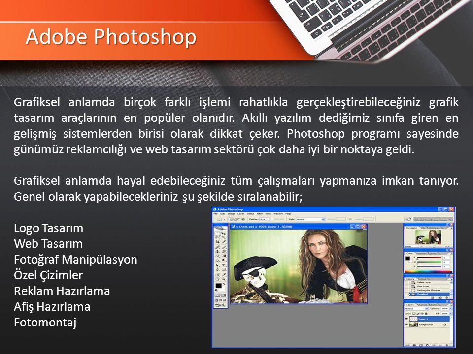 Adobe Photoshop Grafiksel anlamda birçok farklı işlemi rahatlıkla gerçekleştirebileceğiniz grafik tasarım araçlarının en popüler olanıdır.