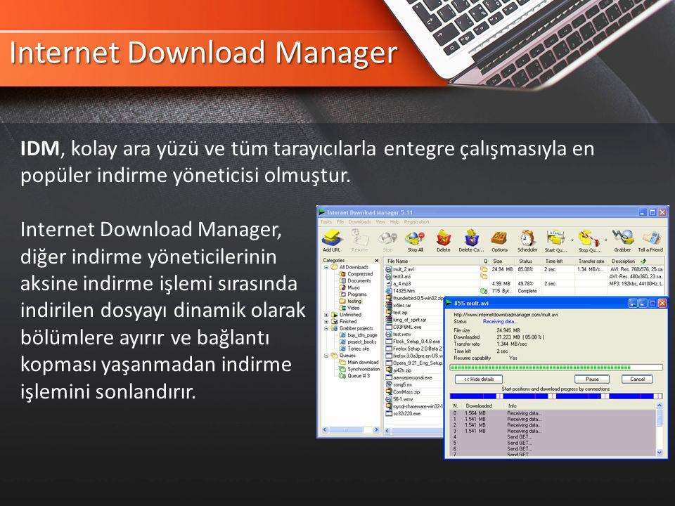 Internet Download Manager IDM, kolay ara yüzü ve tüm tarayıcılarla entegre çalışmasıyla en popüler indirme yöneticisi olmuştur.