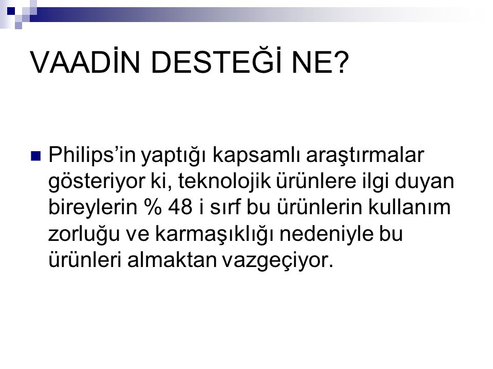 VAADİN DESTEĞİ NE.