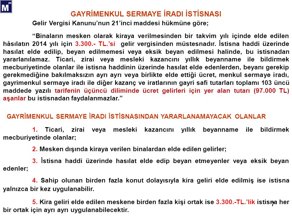 18 1 Eskişehir Vergi Dairesi Başkanlığı nın 28.07.2010 tarih ve B.07.1.GİB.4.26.15.01-GVK 40-2/4-32 sayılı özelgesi.