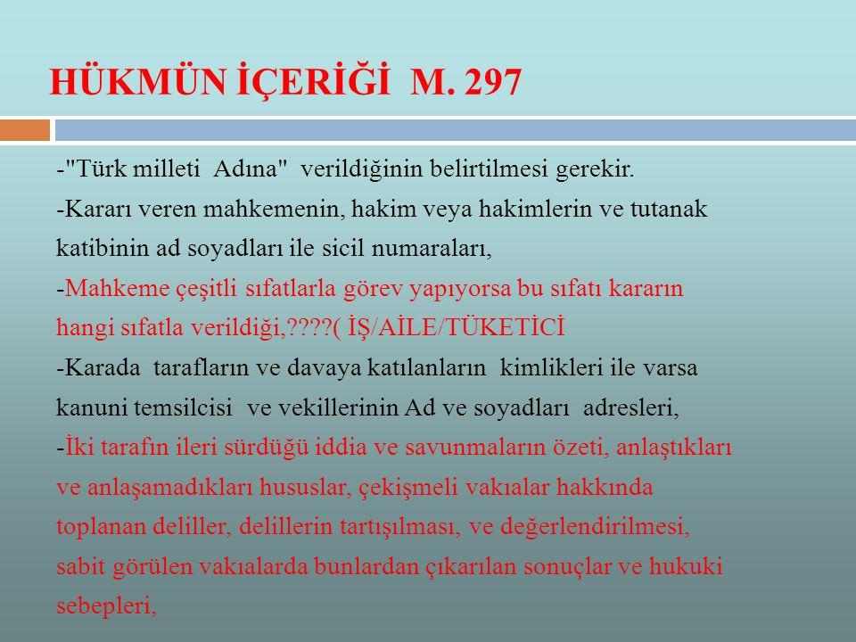 HÜKMÜN İÇERİĞİ M. 297 -
