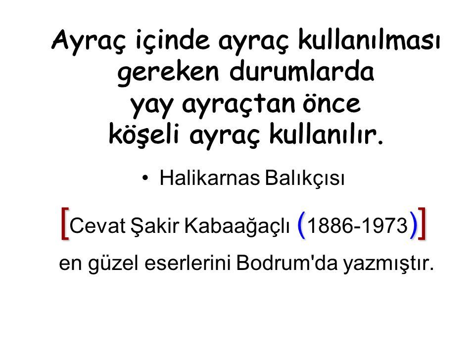 Halikarnas Balıkçısı [ () ] [ Cevat Şakir Kabaağaçlı ( 1886-1973 ) ] en güzel eserlerini Bodrum da yazmıştır.