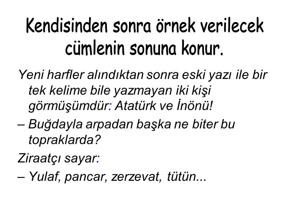 Yeni harfler alındıktan sonra eski yazı ile bir tek kelime bile yazmayan iki kişi görmüşümdür: Atatürk ve İnönü.