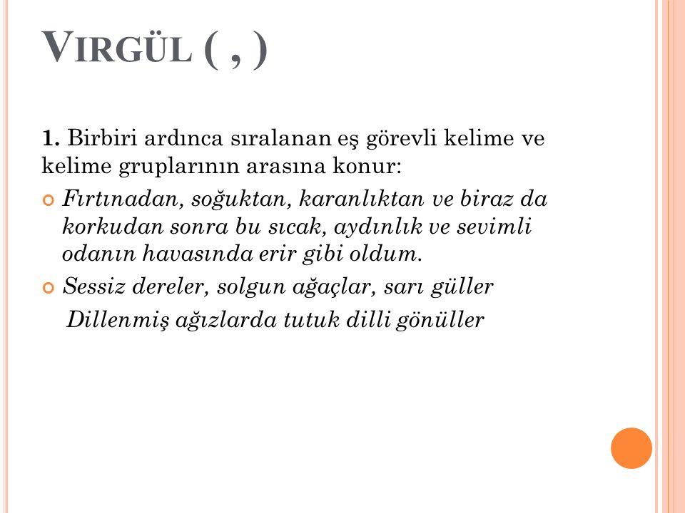 V IRGÜL (, ) 1.