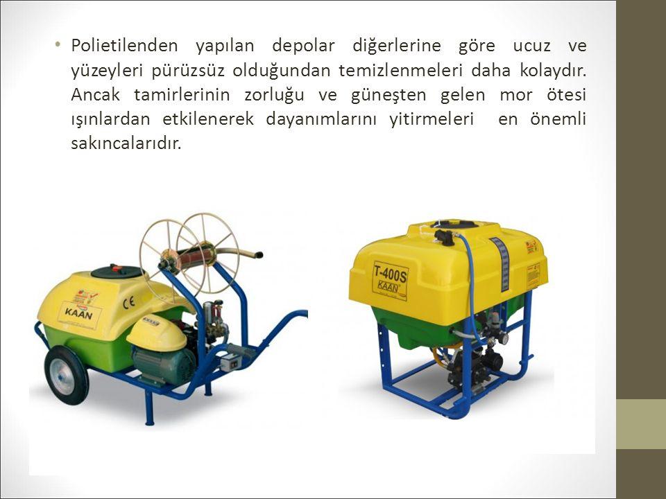 Polietilenden yapılan depolar diğerlerine göre ucuz ve yüzeyleri pürüzsüz olduğundan temizlenmeleri daha kolaydır.