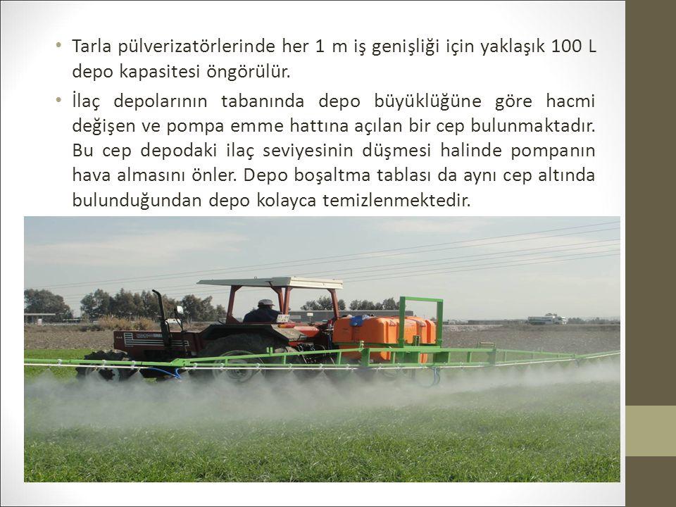 Tarla pülverizatörlerinde her 1 m iş genişliği için yaklaşık 100 L depo kapasitesi öngörülür.