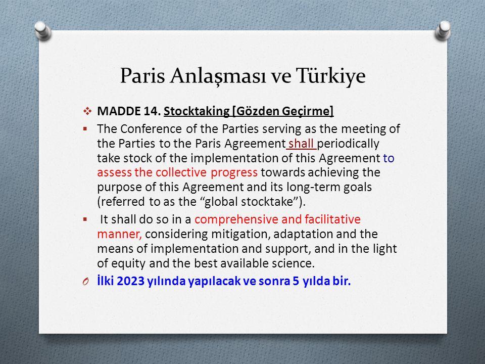 Paris Anlaşması ve Türkiye  MADDE 14.