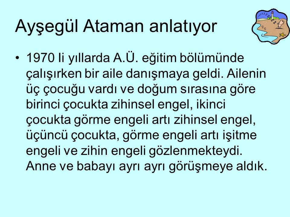 Ayşegül Ataman anlatıyor 1970 Ii yıllarda A.Ü.