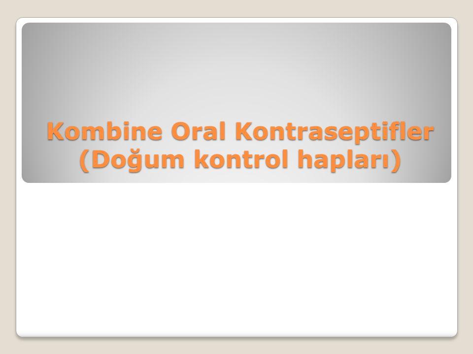 Kombine Oral Kontraseptifler (Doğum kontrol hapları)