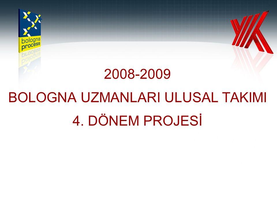 2008-2009 BOLOGNA UZMANLARI ULUSAL TAKIMI 4. DÖNEM PROJESİ