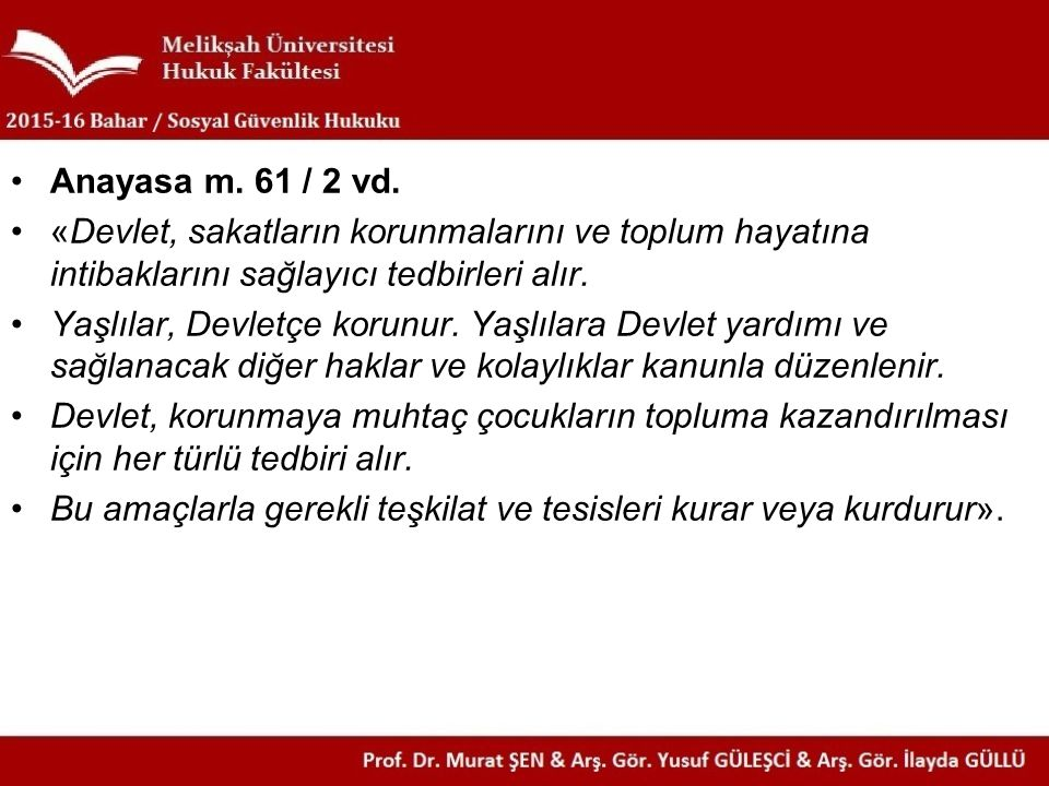 Anayasa m. 61 / 2 vd.