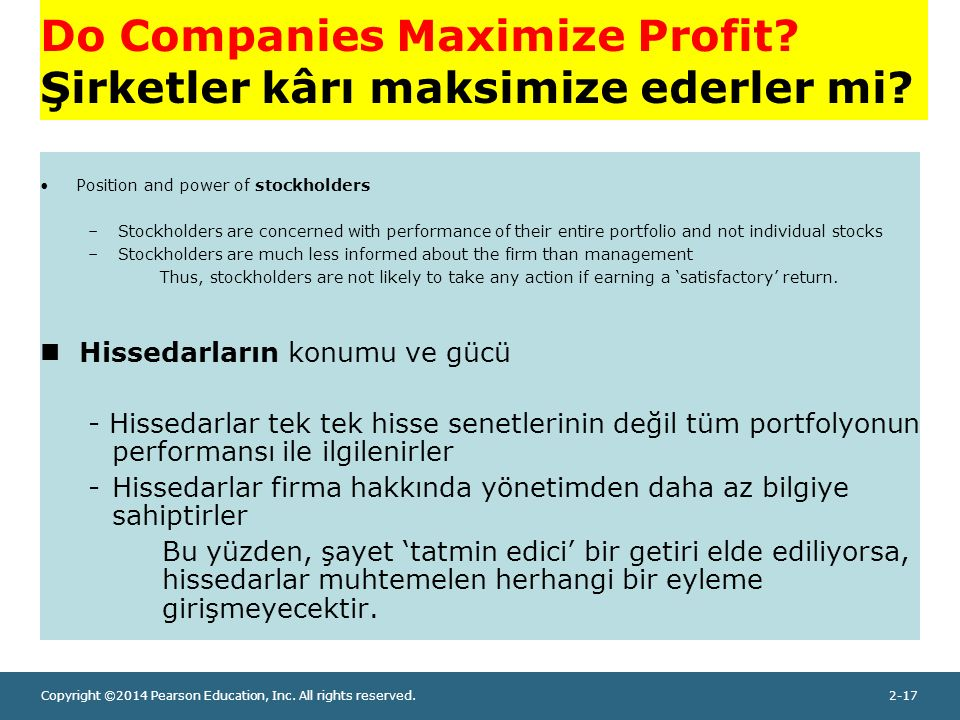 Copyright ©2014 Pearson Education, Inc. All rights reserved.2-17 Do Companies Maximize Profit.