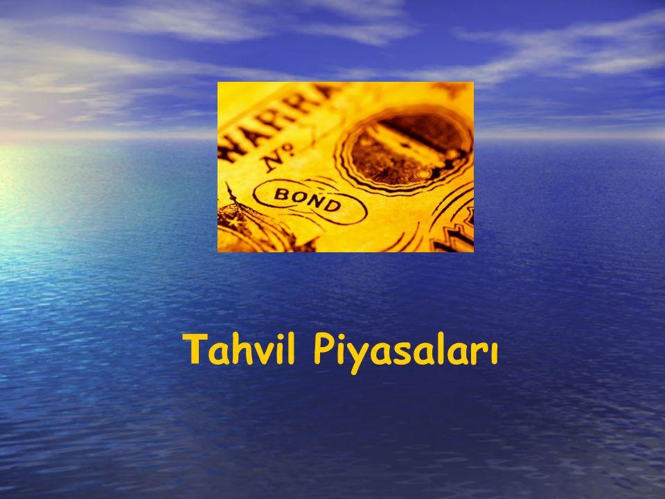 T ahvil Piyasaları