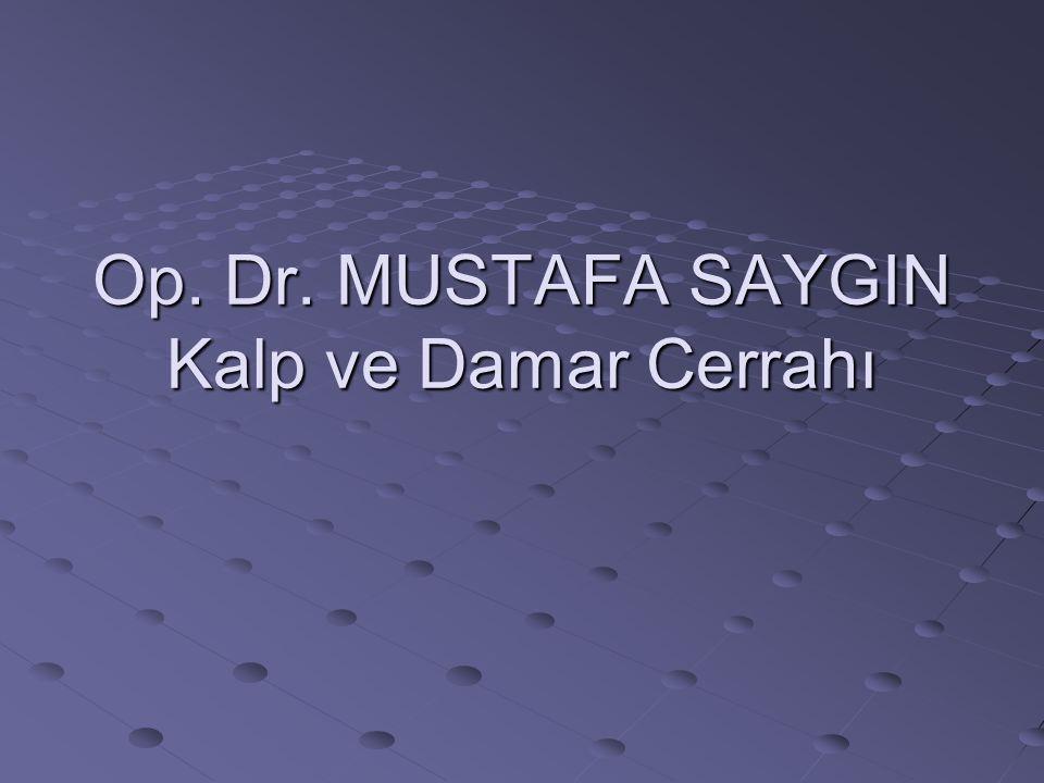 Damar Kliniği 2013-2014 Op.Dr. Mustafa G.